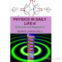 Physics in Daily Life & Simple College Physics II