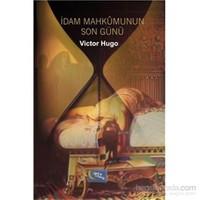 İdam Mahkumunun Son Günü - Victor Hugo