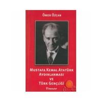 Muıstafa Kemal Atatürk Aydınlanması Ve Türk Gençliği
