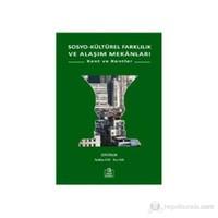 Sosyo-Kültürel Farklılık Ve Alaşım Mekanları - (Kent Ve Kentler)-Neslihan Sam