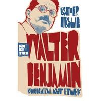 Wolter Benjamin - Konformizmi Altetmek