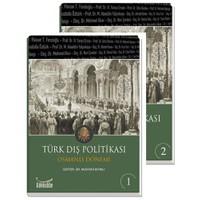Türk Dış Politikası Osmanlı Dönemi (2 Cilt)