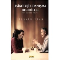 Psikolojik Danışma Becerileri - Gerard Egan
