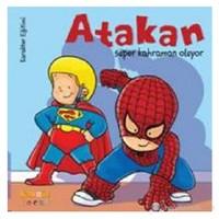 Atakan Süper Kahraman Oluyor-Sandrine Deredel Rogeon