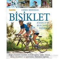 Bisiklet - A'Dan Z'Ye Kullanıcı Rehberi-Chris Sidwells