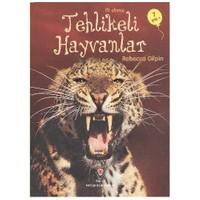 İlk Okuma-Tehlikeli Hayvanlar (7 Yaş) - Rebecca Gilpin