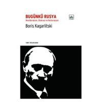 Bugünkü Rusya: Neoliberalizm, Otokrasi Ve Restorasyon
