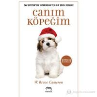 Canım Köpeğim - W. Bruce Cameron