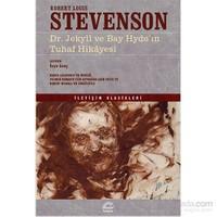 Dr. Jekyll Ve Bay Hyde'In Tuhaf Hikâyesi-Robert Louis Stevenson