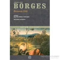 Sonsuz Gül-Jorge Luis Borges