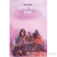 Latife Tekin Kitabı