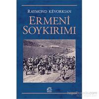 Ermeni Soykırımı - Raymond Kevorkian