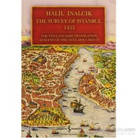 The Survey of Istanbul 1455 - The Text, English Trahslation, Analysis of The Text, Documents