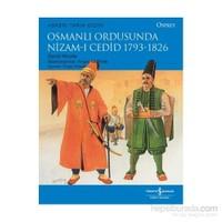Osmanlı Ordusunda Nizam-I Cedid 1793-1826-David Nicole