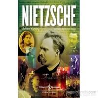 Nietzsche Bir Filozofun Ve Felsefesinin Biyografisi-Julian Young