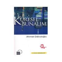Küresel Bunalım - Ahmet Davutoğlu