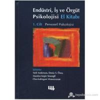 Endüstri İş ve Örgüt Psikolojisi El Kitabı Cilt 1 Personel Psikolojisi
