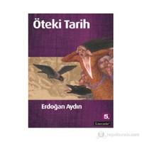 Öteki Tarih-Erdoğan Aydın