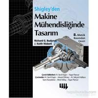 Shigley'Den Makine Mühendisliğinde - Tasarım