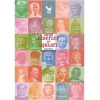 Tarihi Liderler ve Aşkları