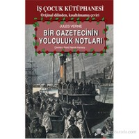 Bir Gazetecinin Yolculuk Notları-Jules Verne