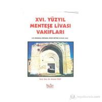 Xvı. Yüzyıl Menteşe Livası Vakıfları - (338 Numaralı Mufassal Evkaf Defteri H.970/M.1562)-Ahmet Yiğit