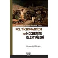Politik Romantizm ve Modernite Eleştirileri