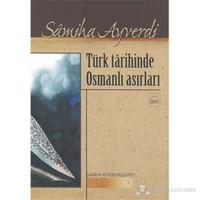Türk Târihinde Osmanlı Asırları