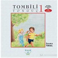 Tombili Tonguç 1-Şeyma Yüksel