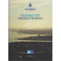 İstanbul'un Manzara Terasları / Panaromic Terraces of İstanbul
