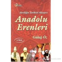 Anadolu Erenleri - Aleviliğin Tarihsel Alt Yapısı-Gülağ Öz