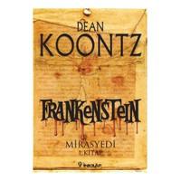 Frankenstein - Mirasyedi (1. Kitap)