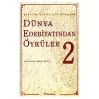 Dünya Edebiyatından Öyküler 2
