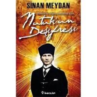 Nutuk'un Deşifresi - Sinan Meydan