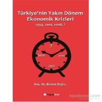 Türkiyenin Yakın Dönem Ekonomik Krizleri 1994-2001-2008