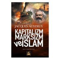 Kapitalizm Marksizm Ve İslam