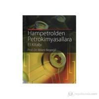 Hampetrolden Petrokimyasallara El Kitabı