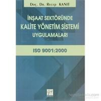 İnşaat Sektöründe Kalite Yönetim Sistemi Uygulamaları-Recep Kanıt