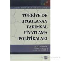 Türkiye'de Uygulanan Tarımsal Fiyatlama Politikaları