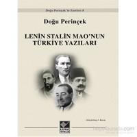 Lenin Stalin Mao'Nun Türkiye Yazıları-Doğu Perinçek