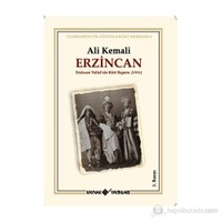 Erzincan (Erzincan Valisi'Nin Kürt Raporu 1931)-Ali Kemali