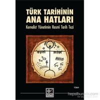 Türk Tarihinin Ana Hatları Kemalist Yönetimin Resmî Tarih Tezi-Kolektif