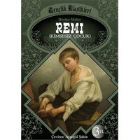 Remi (Kimsesiz Çocuk)-Hector Malot