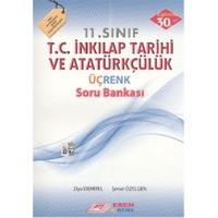 Esen Üçrenk 11.Sınıf T.C. İnkılap Tarihi Ve Atatürkçülük Soru Bankası - Şener Özelgen
