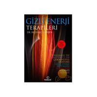 Gizli Enerji Terapileri-Richard Gerber