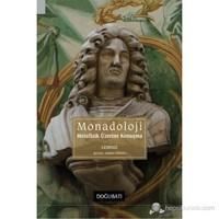 Monadoloji & Metafizik Üzerine Konuşma-Gottfried Wilhelm Leibniz