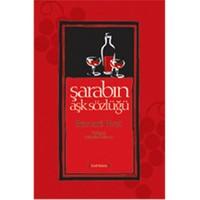 Şarabın Aşk Sözlüğü