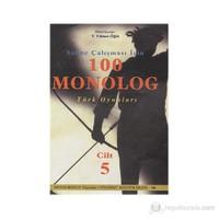 Sahne Çalışması İçin 100 Monolog Türk Oyunları 5. Cilt