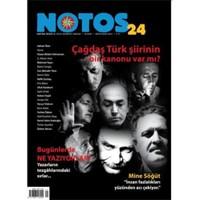 Notos 24. Sayı - Çağdaş Türk şiirinin bir kanonu
