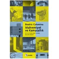 Mahremiyet ve Kamusallık - Beatriz Colomina
